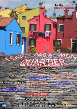 Touche pas a mon quartier - version 2012